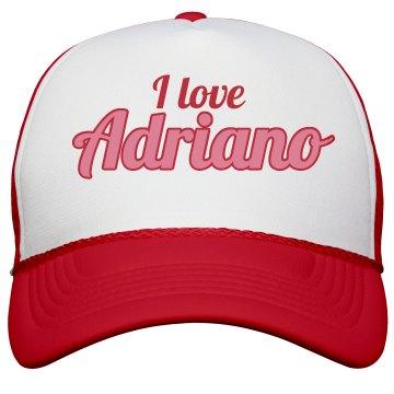 I love Adriano