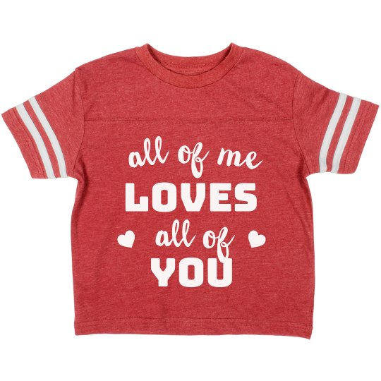I Love All of You Cutest Toddler Valentine's Day