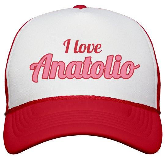 I love Anatolio