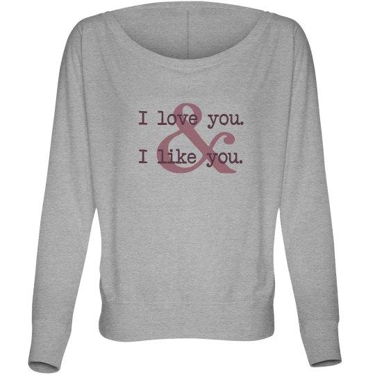 I Love And Like You
