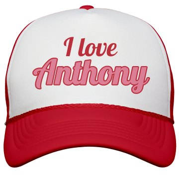 I love Anthony