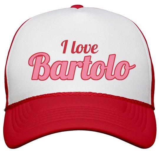 I love Bartolo
