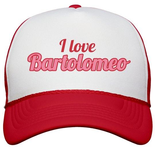 I love Bartolomeo