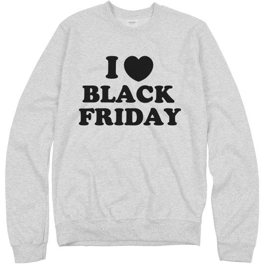 I Love Black Friday