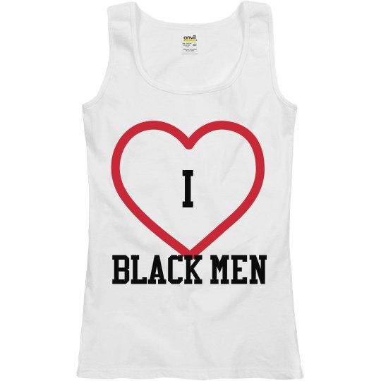 I love Black Men