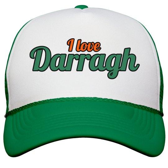 I love Darragh