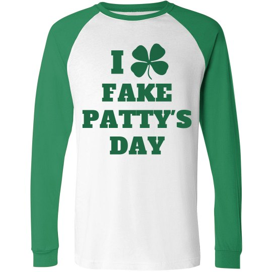 I Love Fake Patty's Day Green