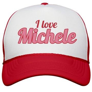I love Michele