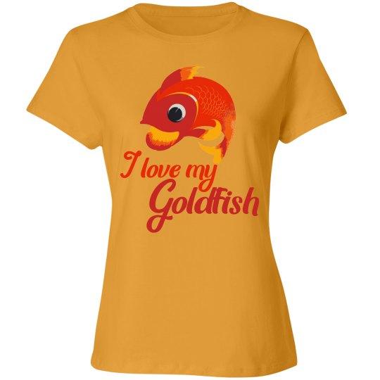 I love my goldfish