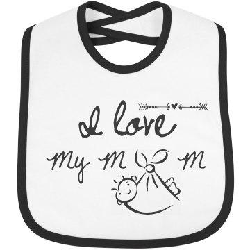 I Love My Mom Custom Bib