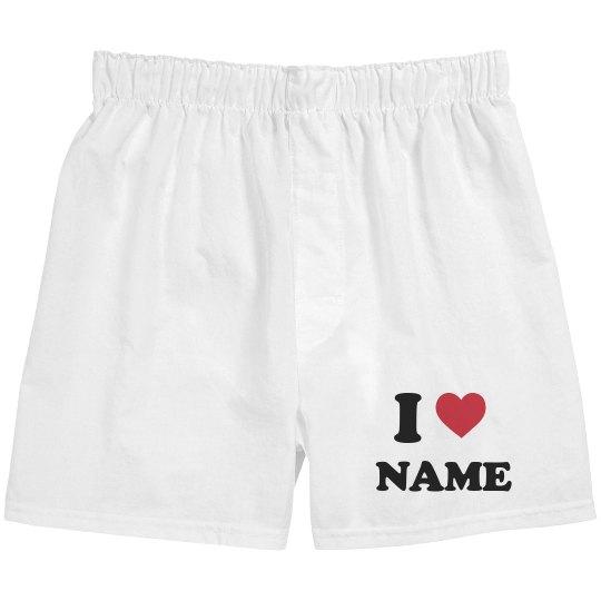 I Love Name Custom Boxers