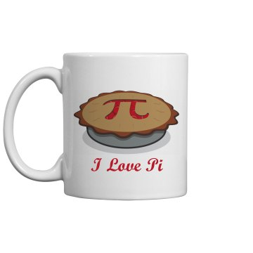 I Love Pi And Coffee