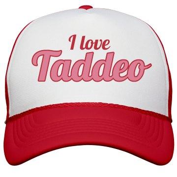 I love Taddeo