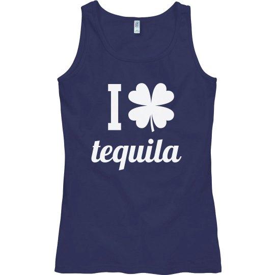 I Love Tequila Funny St. Patrick's Day Bad & Boozy