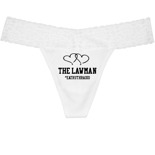 "I Love ""The Lawman"" Sexy Thong"