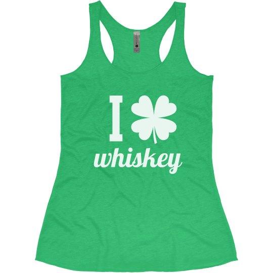 I Love Whiskey Funny Shamrock St. Patrick's Day