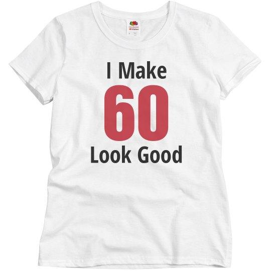 I make 60 look good