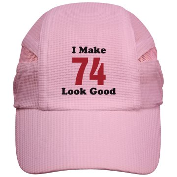 I make 74 looks good