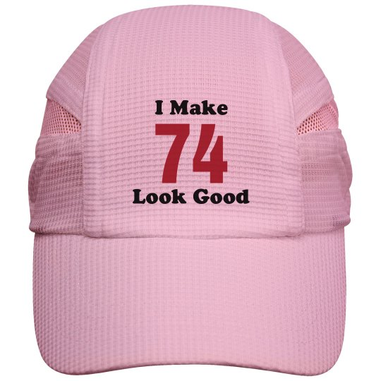 I make 74 looks good
