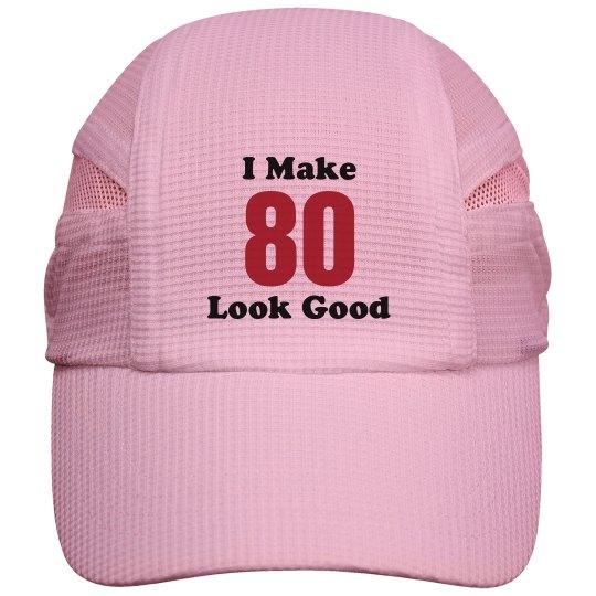 I make 80 look good