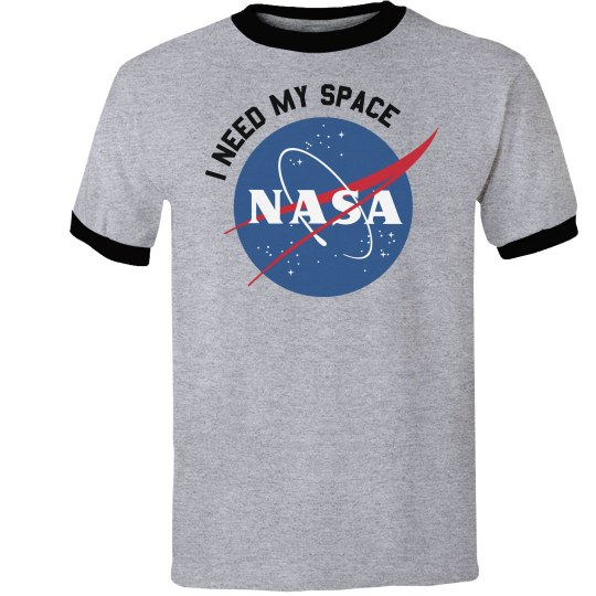 I Need My Space Nasa Tee