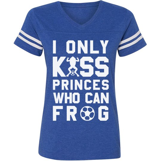 I Only Kiss Princes Who Can Frog