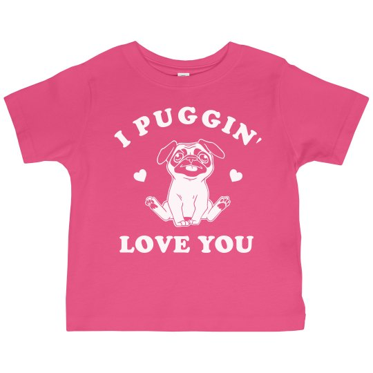I Puggin' Love You Cute Valentine