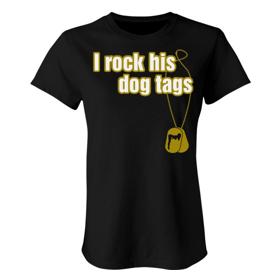 I Rock His Tags Military