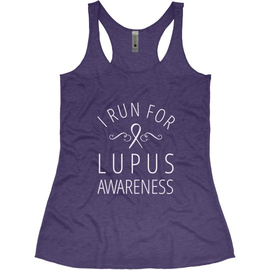 I Run For Lupus Awareness