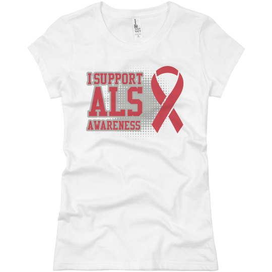 I Support ALS Awareness