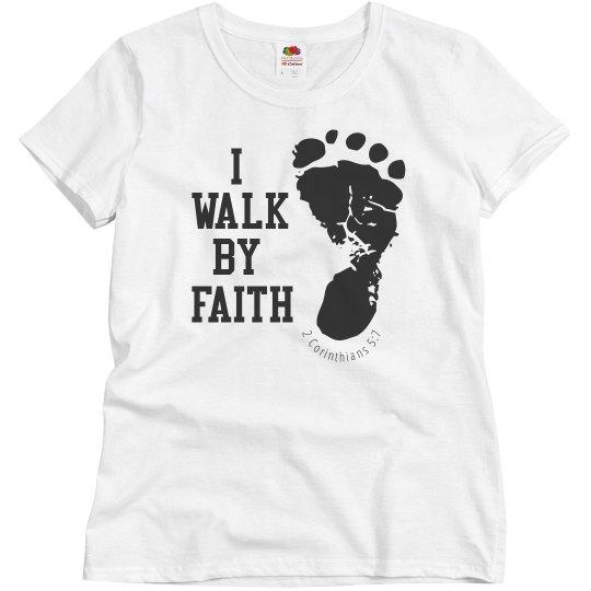 I Walk By Faith
