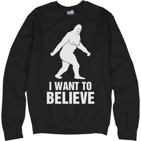 I Want to Believe Sasquatch