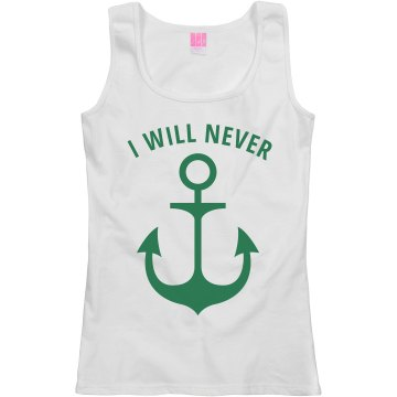I will Never let you sink