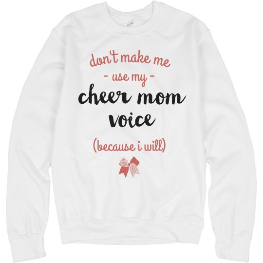I Will Use My Cheer Mom Voice