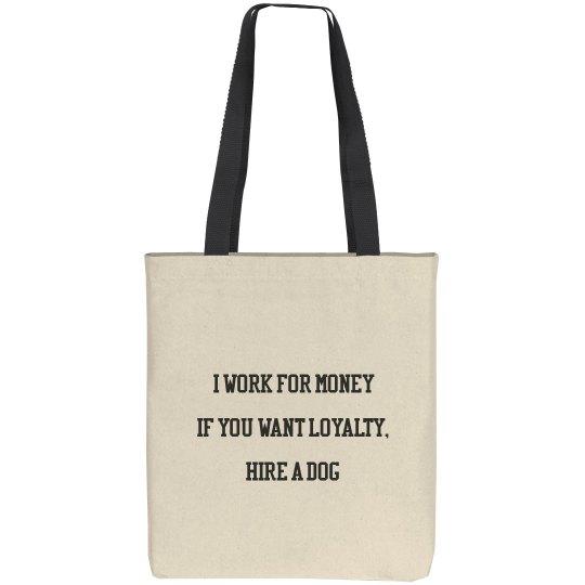 I work for money