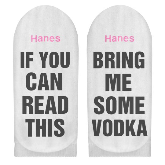 If You Can Read This Bring Me Vodka