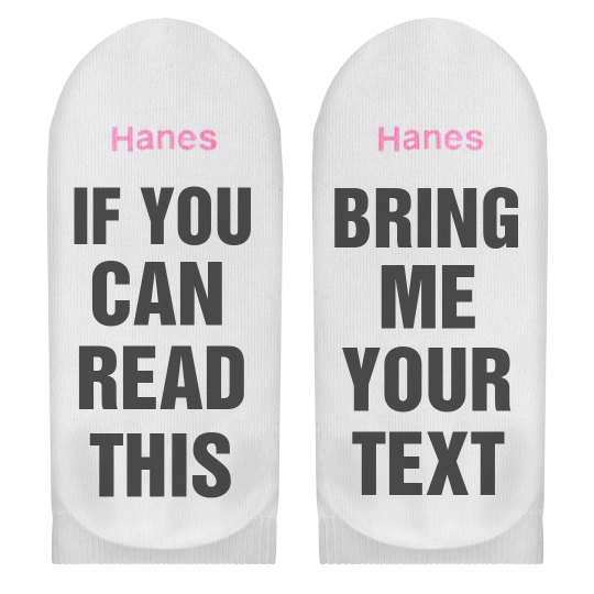 If You Can Read This Custom Socks