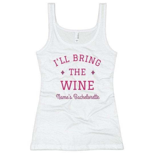 I'll Bring the Wine Bachelorette Tank