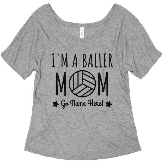 I'm A Baller Volleyball Mom