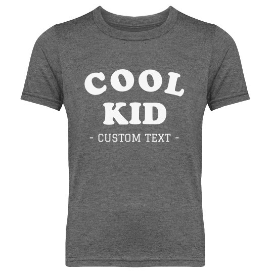 I'm a Cool Kid Custom Youth Tee