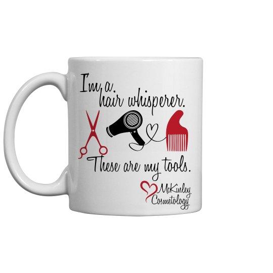 I'm a Hair Whisperer Mug