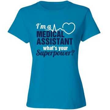 I'm a Medical Assistant what's your Superpower?