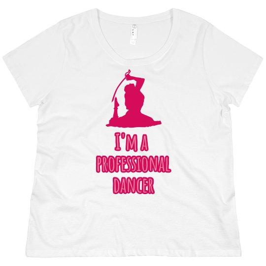 I'm a Professional Dancer