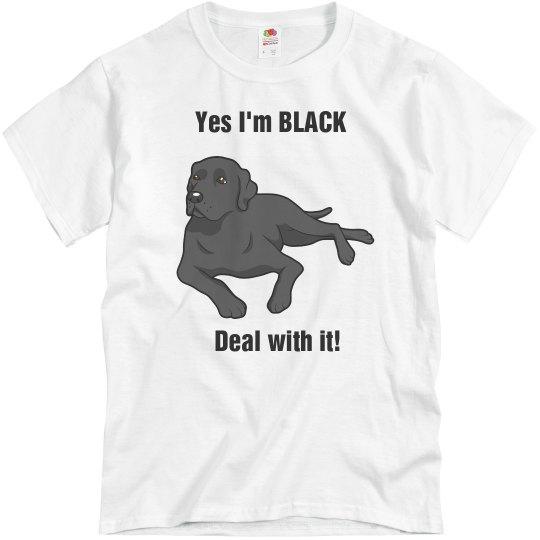 I'm Black lab proud
