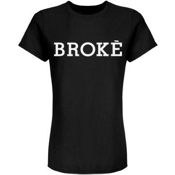 I'm Broke, Yet Clever