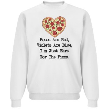 I'm here for the pizza