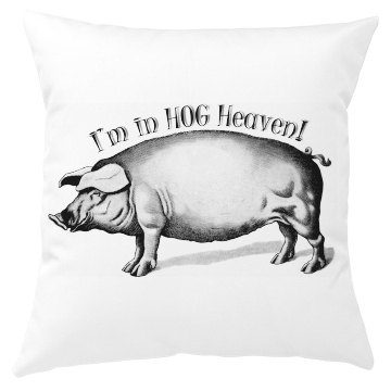 I'm In Hog Heaven! Pillow Cover