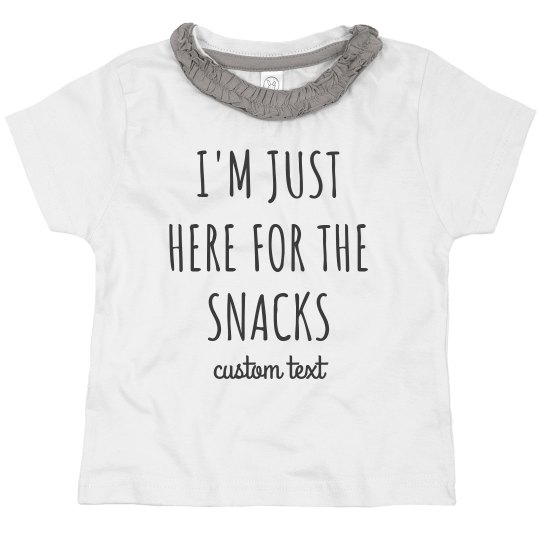 I'm Just Here for the Snacks Toddler Tee