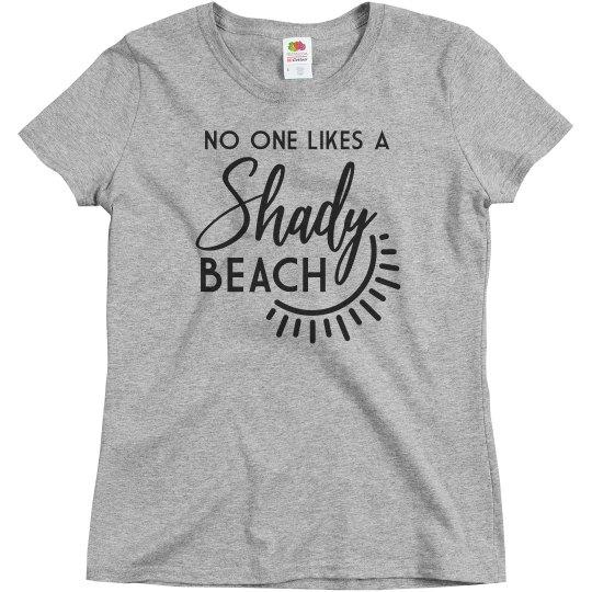 I'm Not A Shady Beach