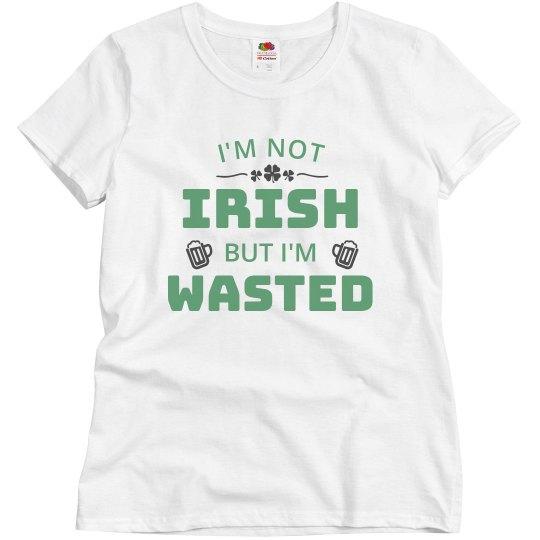 I'm Not Irish Drinking Tee